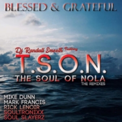DJ Randall Smooth, T.S.O.N. - Blessed & Grateful (SoultronixxOracle Remix)